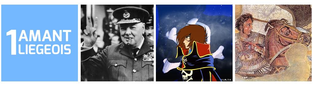 Quel est le point commun entre Liège, Churchill, Albator et Bucéphale ?